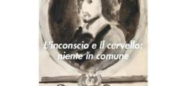 La Psicoanalisi n. 66 – L'inconscio e il cervello: niente in comune